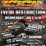 10th Annual Eve of Destruction Wednesday, July 4th